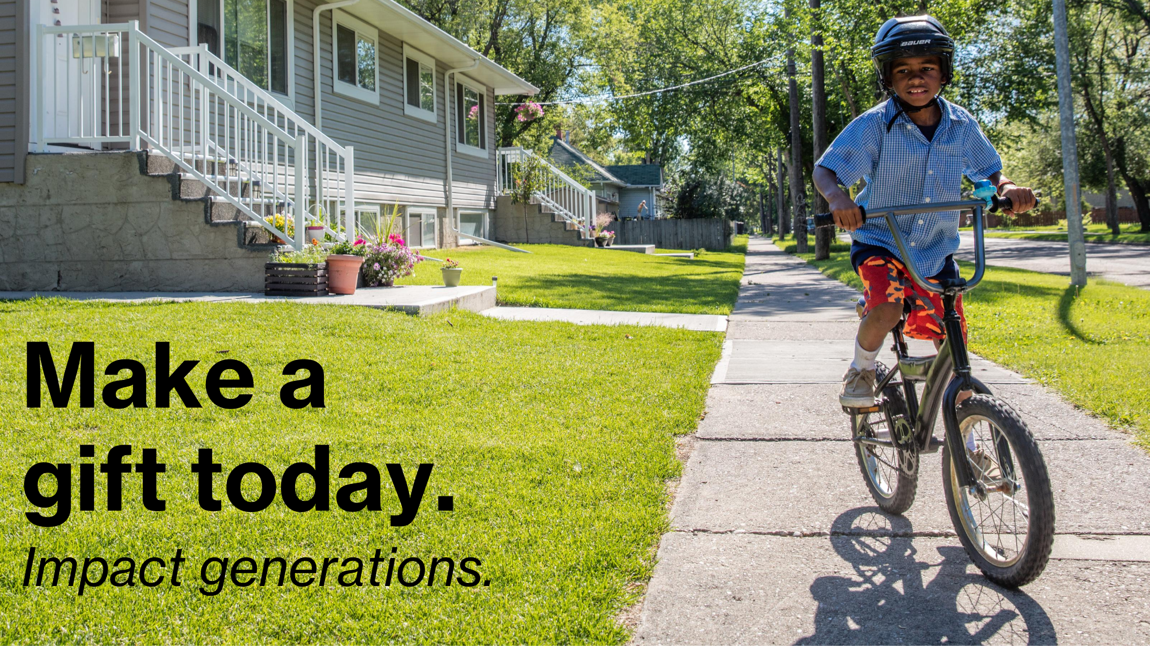 Make a Gift Today. Impact Generations – Boy on Bicycle